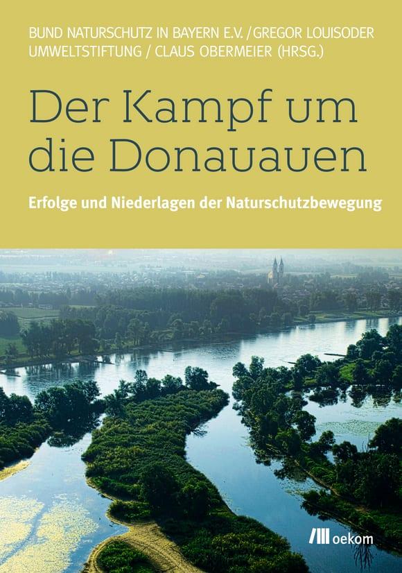 Cover: Der Kampf um die Donauauen