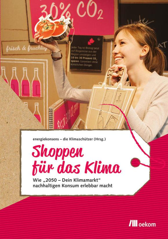Cover: Shoppen für das Klima