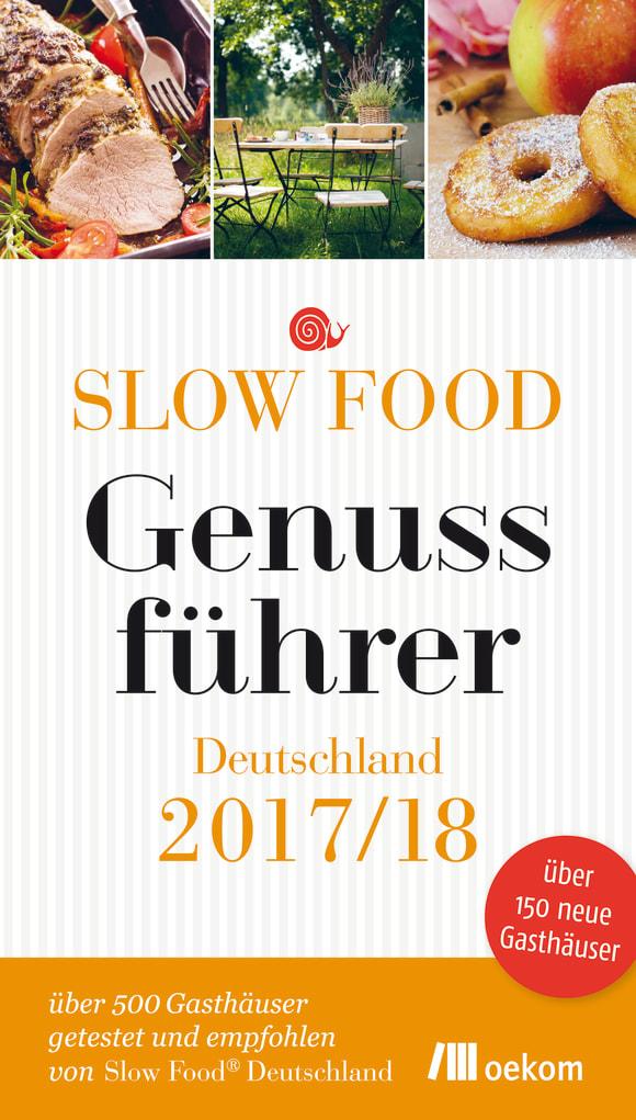 Cover: Slow Food Genussführer Deutschland 2017/18
