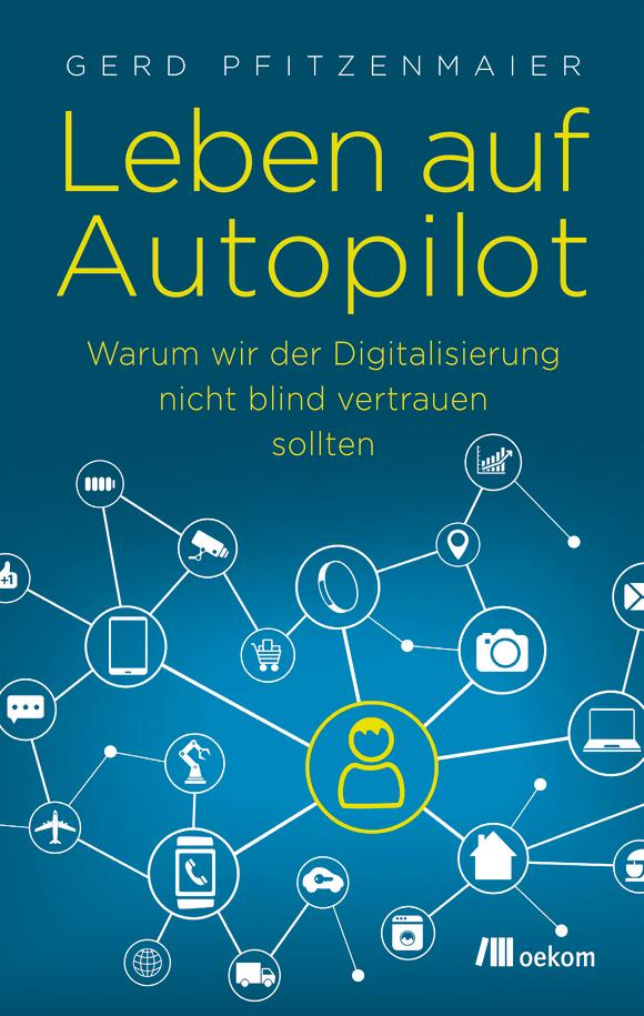 Cover: Leben auf Autopilot