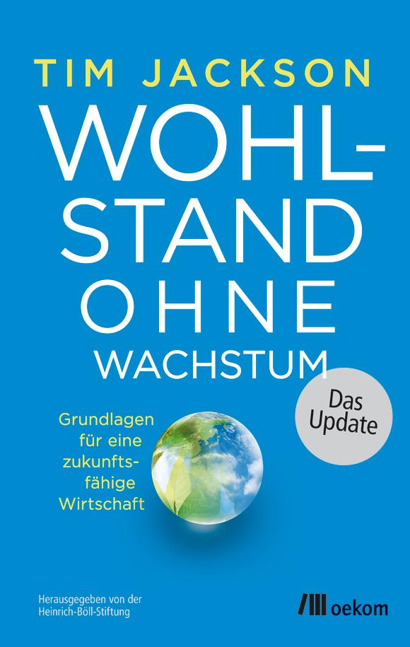 Cover: Wohlstand ohne Wachstum – das Update