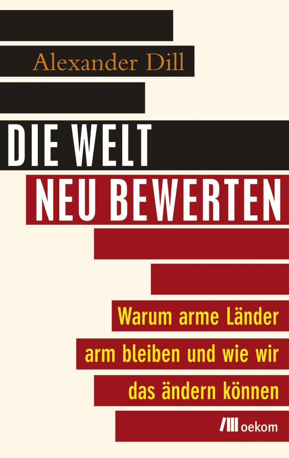 Cover: Die Welt neu bewerten