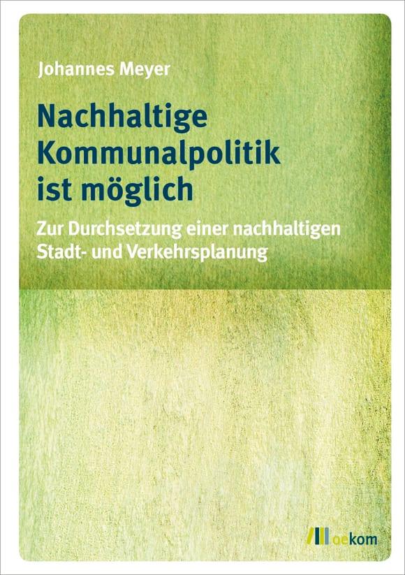 Cover: Nachhaltige Kommunalpolitik ist möglich