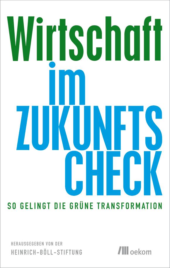 Cover: Wirtschaft im Zukunfts-Check
