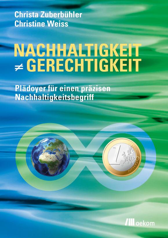 Cover: Nachhaltigkeit ist nicht gleich Gerechtigkeit