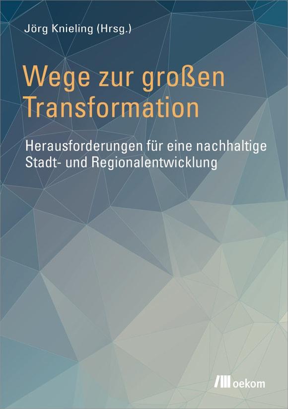 Cover: Wege zur großen Transformation