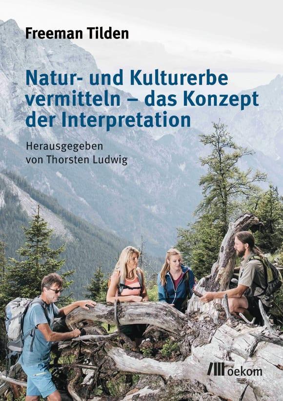 Cover: Natur- und Kulturerbe vermitteln – das Konzept der Interpretation