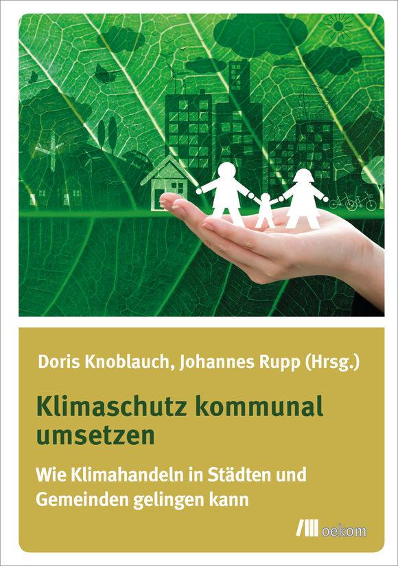 Cover: Klimaschutz kommunal umsetzen