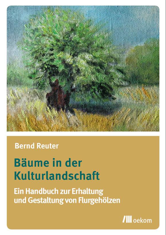 Cover: Bäume in der Kulturlandschaft
