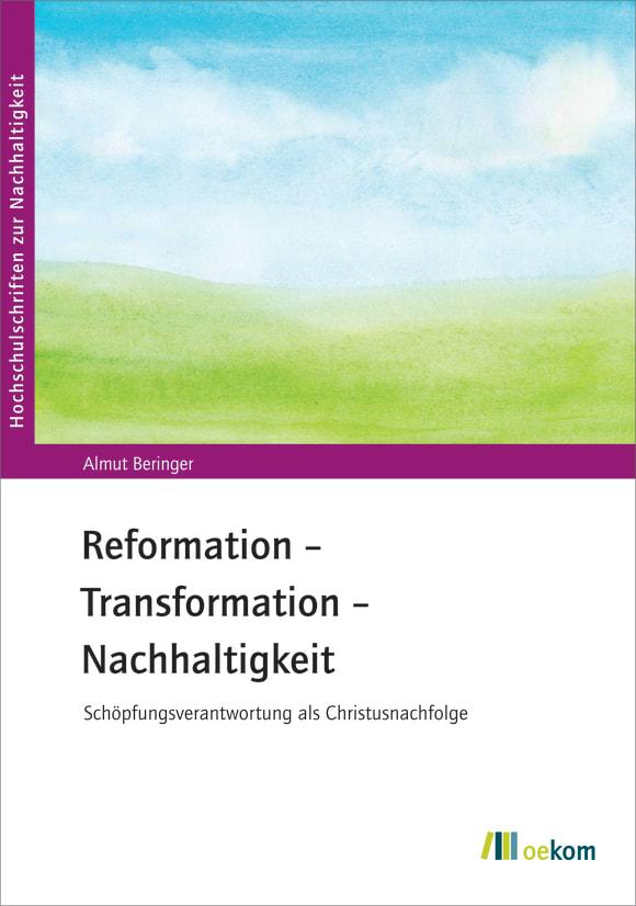 Cover: Reformation – Transformation – Nachhaltigkeit
