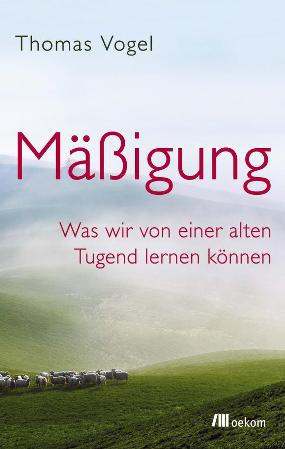 Cover: Mäßigung