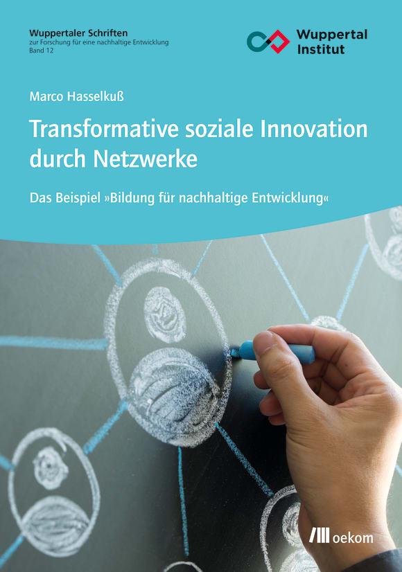 Cover: Transformative soziale Innovation durch Netzwerke