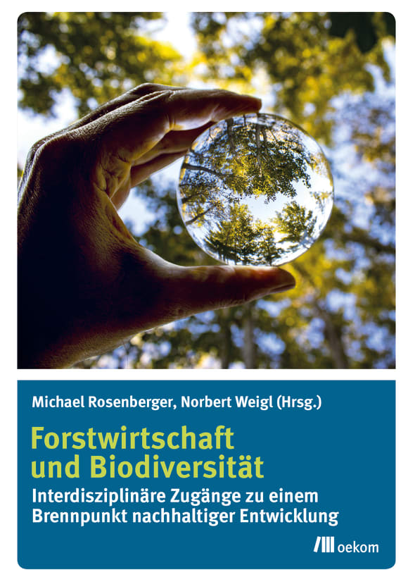 Cover: Forstwirtschaft und Biodiversität