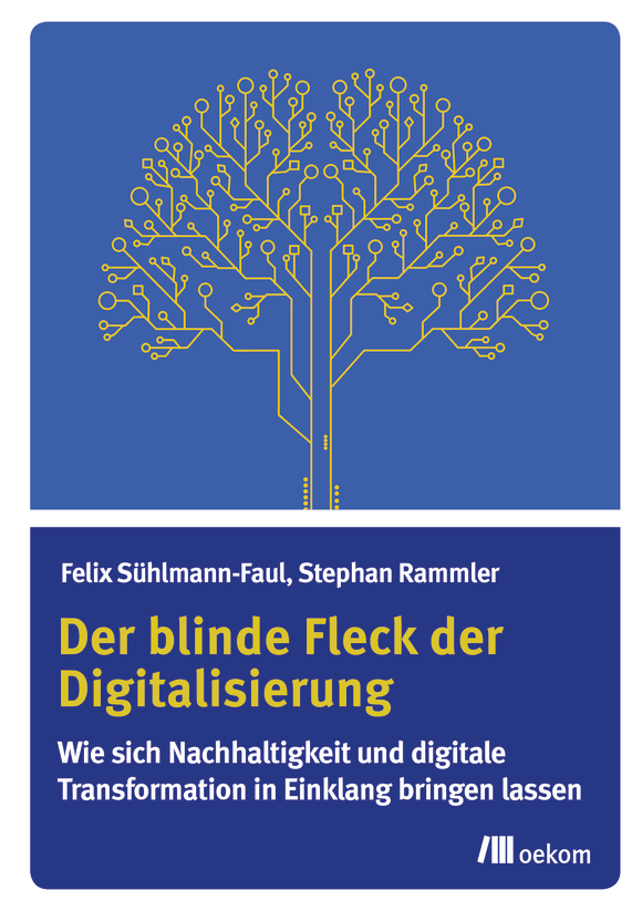 Cover: Der blinde Fleck der Digitalisierung