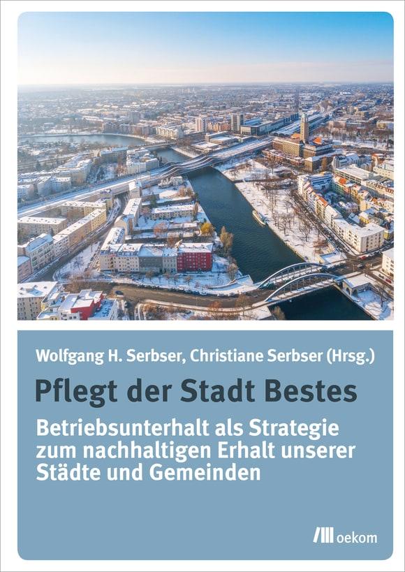 Cover: Pflegt der Stadt Bestes