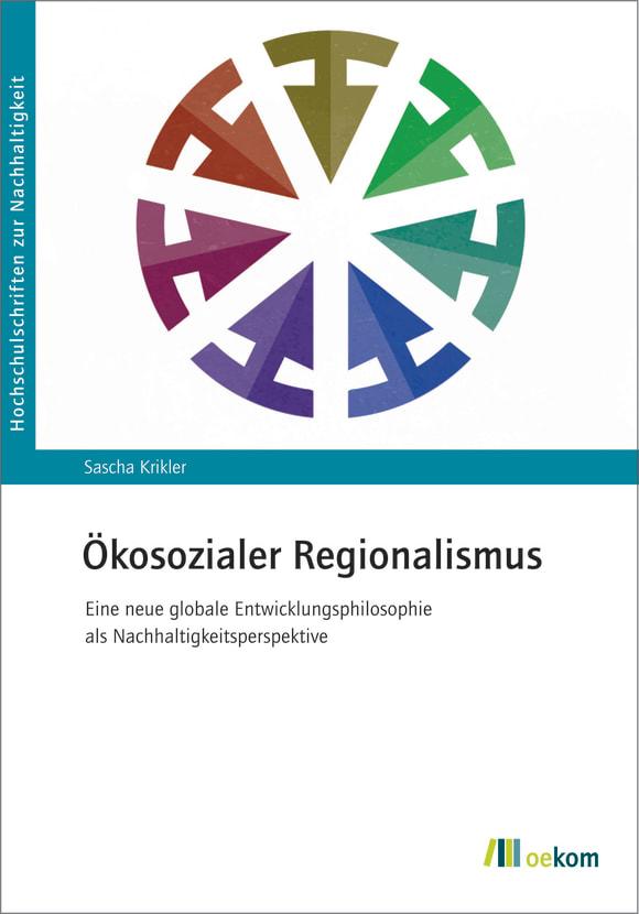 Cover: Ökosozialer Regionalismus