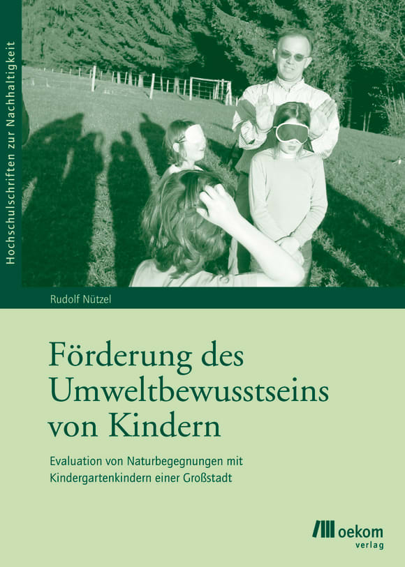 Cover: Förderung des Umweltbewusstseins von Kindern