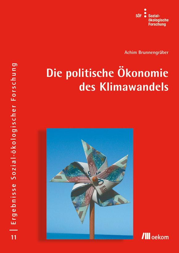 Cover: Die politische Ökonomie des Klimawandels