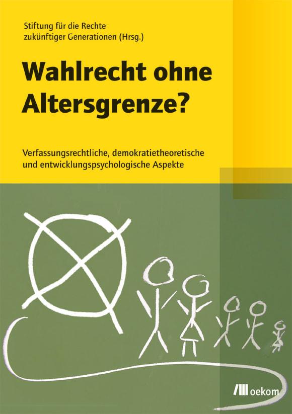 Cover: Wahlrecht ohne Altersgrenze?