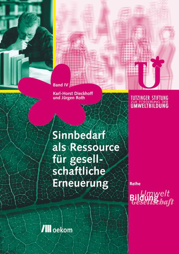 Cover: Sinnbedarf als Ressource für gesellschaftliche Erneuerung