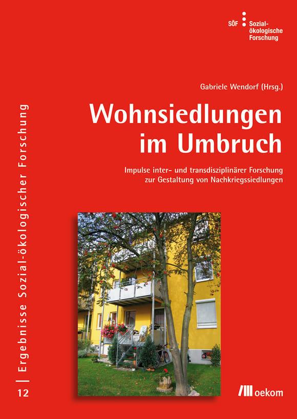 Cover: Wohnsiedlungen im Umbruch