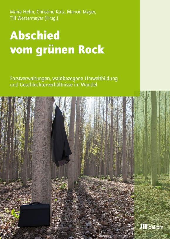 Cover: Abschied vom grünen Rock