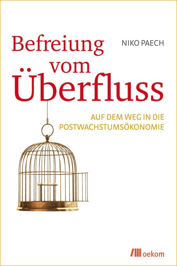 Cover: Befreiung vom Überfluss