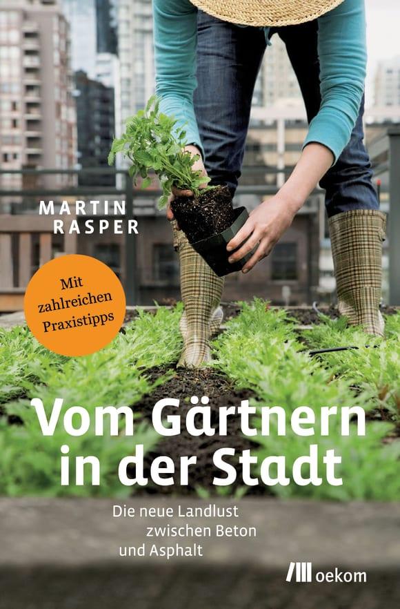 Cover: Vom Gärtnern in der Stadt
