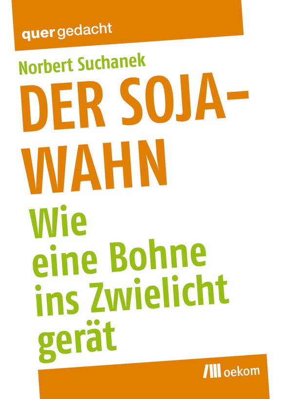 Cover: Der Soja-Wahn