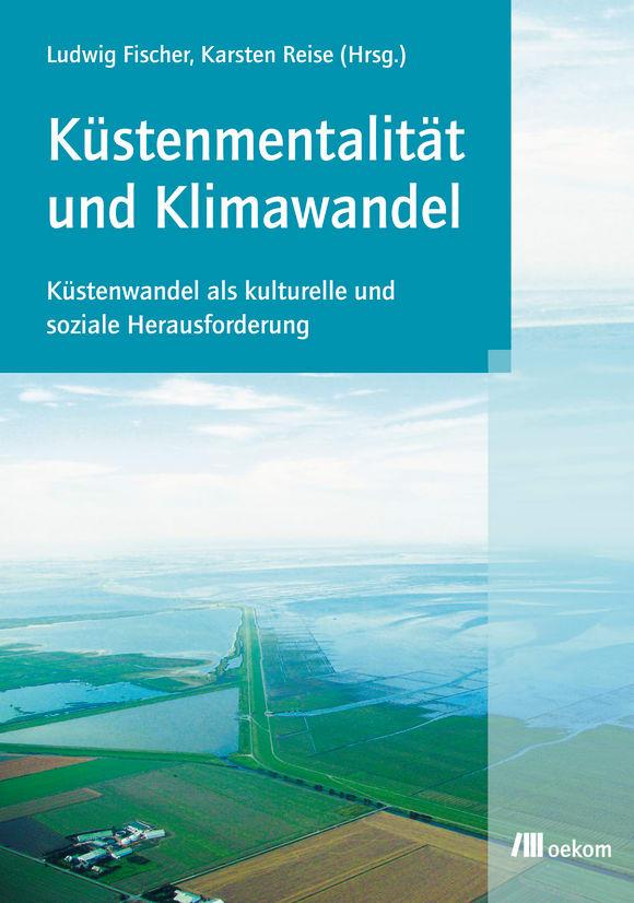 Cover: Küstenmentalität und Klimawandel