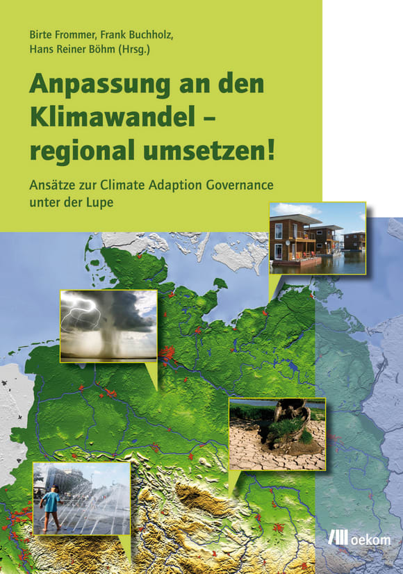 Cover: Anpassung an den Klimawandel – regional umsetzen!