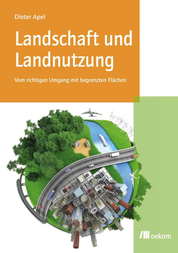 Cover: Landschaft und Landnutzung