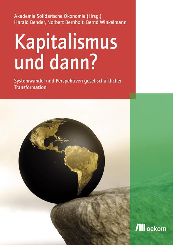Cover: Kapitalismus und dann?