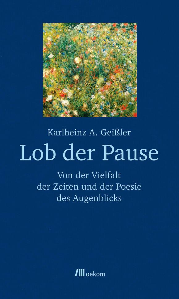 Cover: Lob der Pause