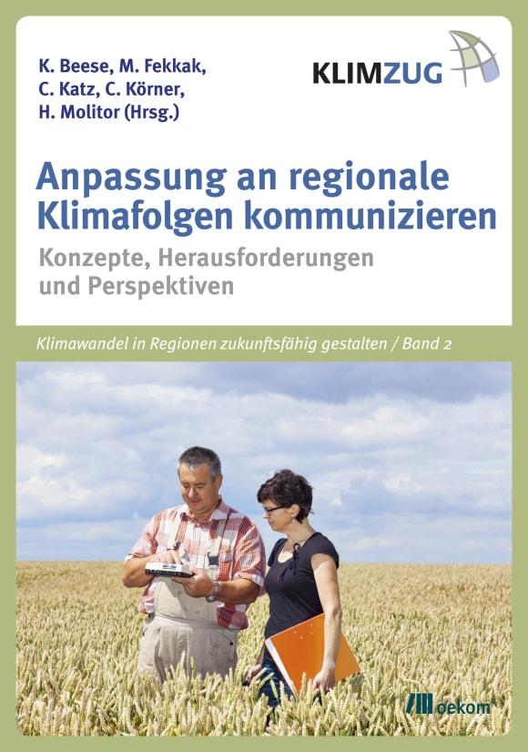 Cover: Anpassung an regionale Klimafolgen kommunizieren