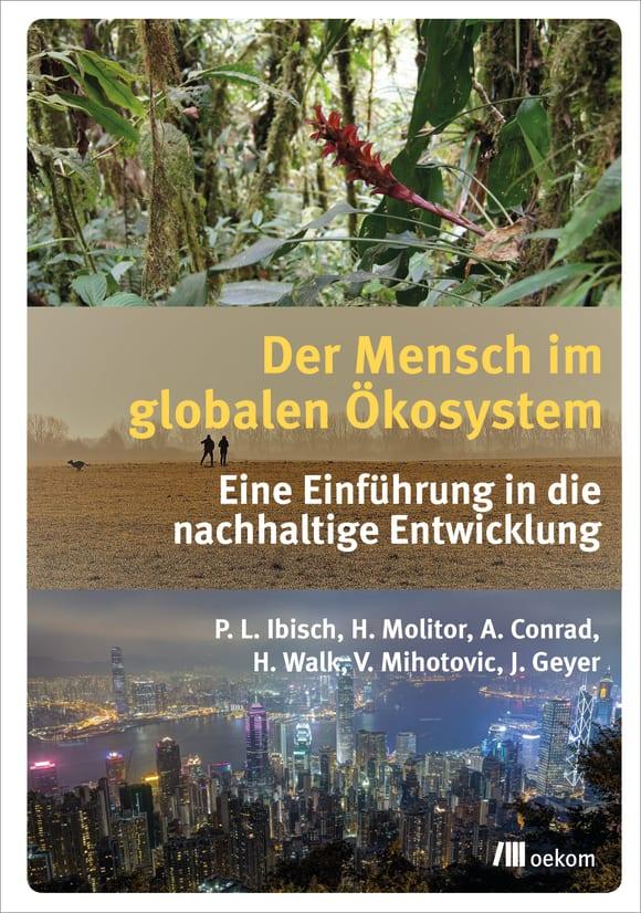Cover: Der Mensch im globalen Ökosystem