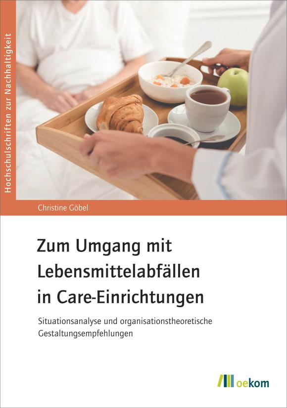 Cover: Zum Umgang mit Lebensmittelabfällen in Care-Einrichtungen