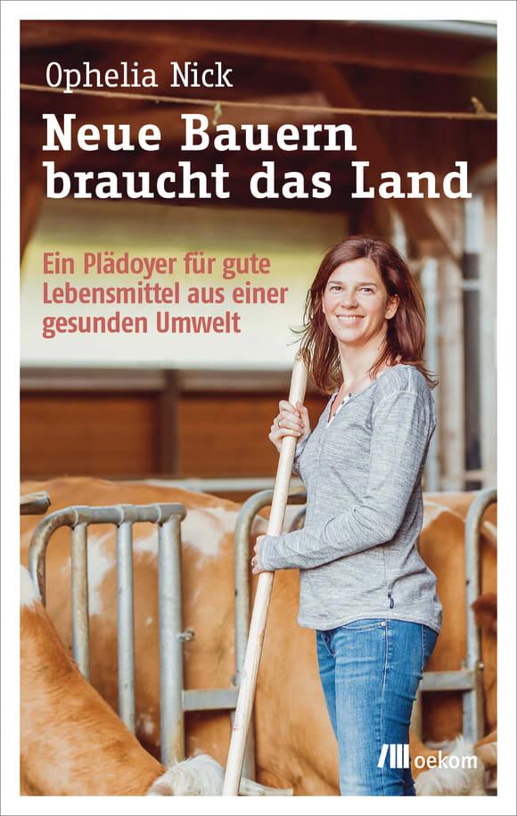 Cover: Neue Bauern braucht das Land
