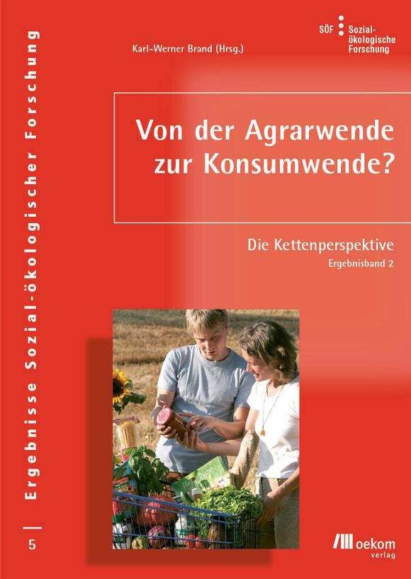 Cover: Von der Agrarwende zur Konsumwende?