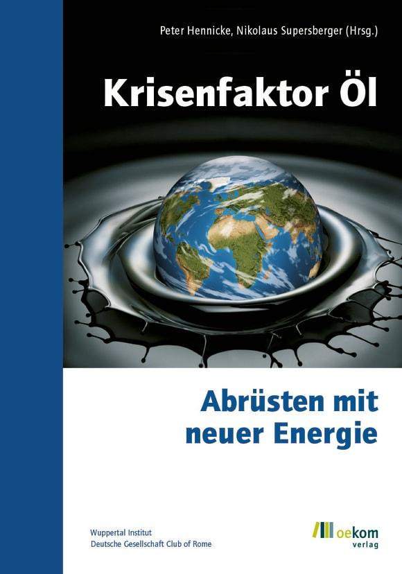 Cover: Krisenfaktor Öl