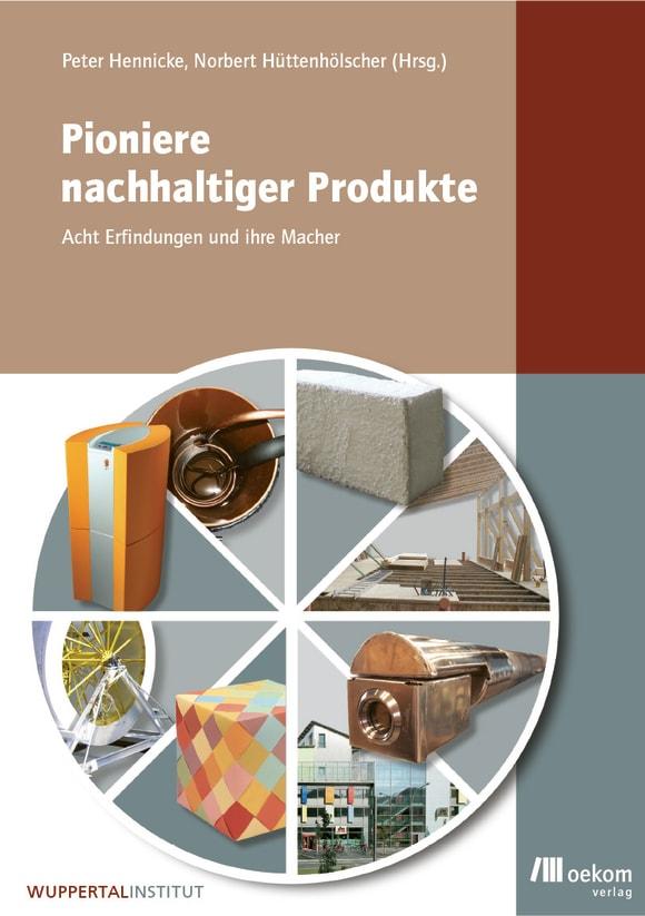 Cover: Pioniere nachhaltiger Produkte