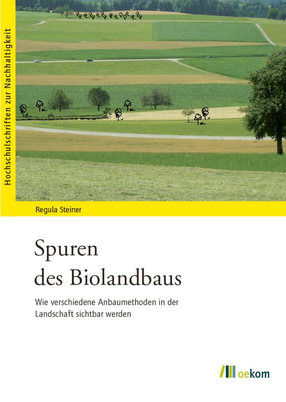 Cover: Spuren des Biolandbaus
