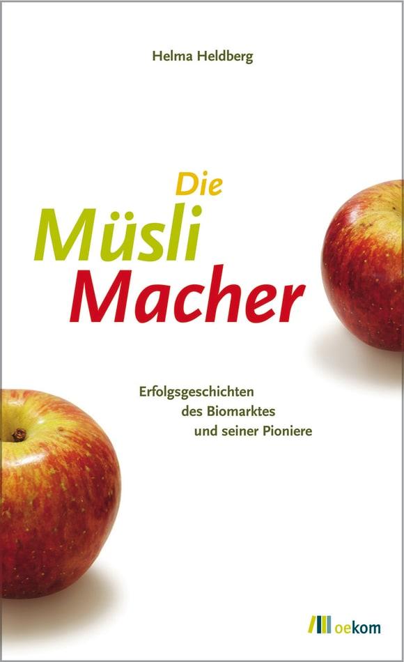 Cover: Die MüsliMacher