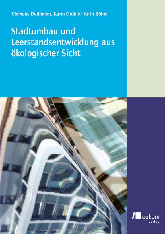 Cover: Stadtumbau und Leerstandsentwicklung aus  ökologischer Sicht