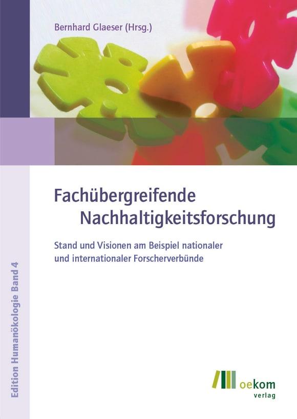 Cover: Fachübergreifende Nachhaltigkeitsforschung