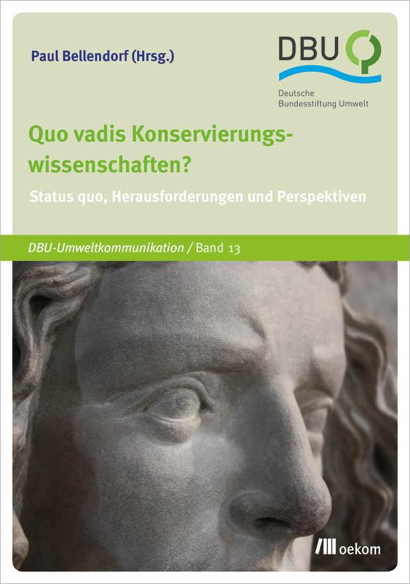 Cover: Quo vadis Konservierungswissenschaften?