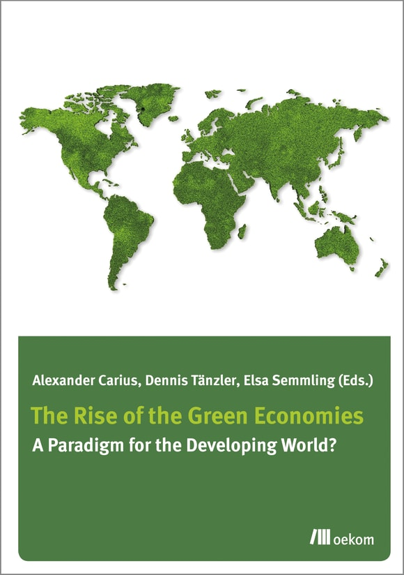 Cover: The Rise of the Green Economies