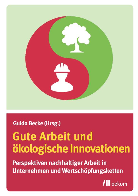 Cover: Gute Arbeit und ökologische Innovationen