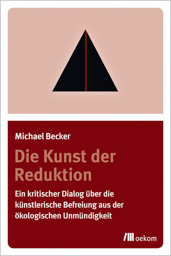 Cover: Die Kunst der Reduktion