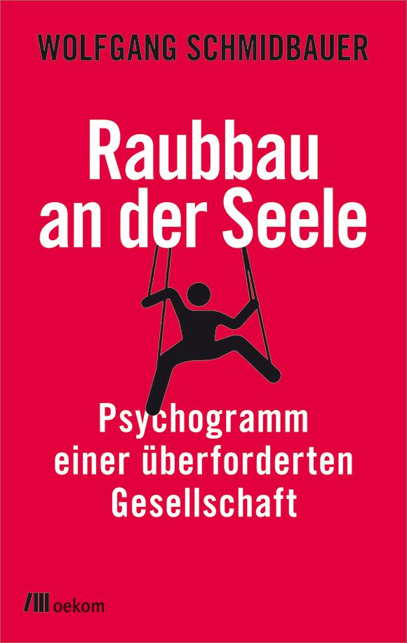 Cover: Raubbau an der Seele